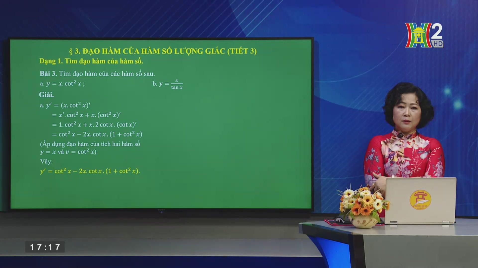 Bài 3: Đạo hàm của hàm số lượng giác (Tiết 3)