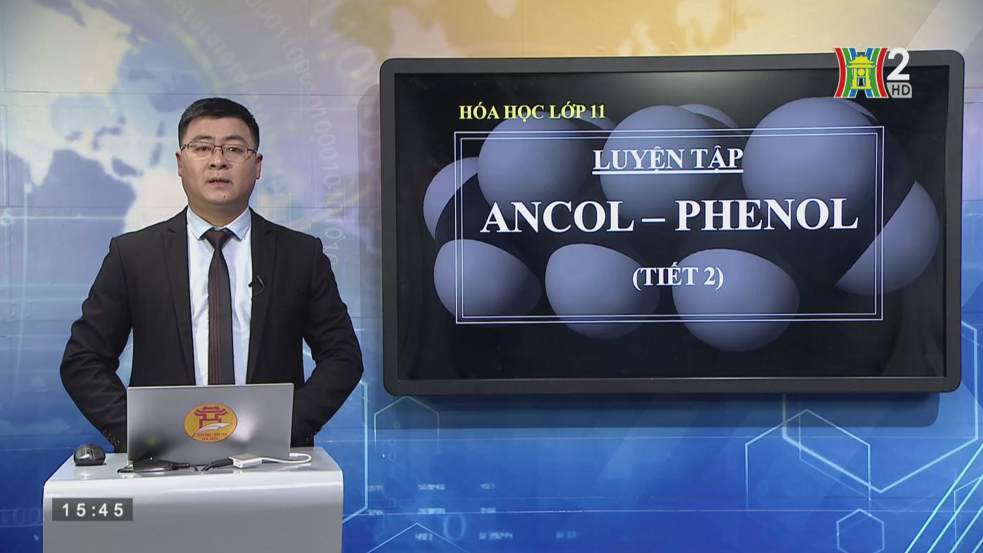 Bài 42: Luyện tập Ancol - Phenol (Tiết 2)