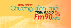 đón nghe chương trình mới trên radio fm90